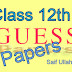 Inter Part II guess papers all subjects 2019