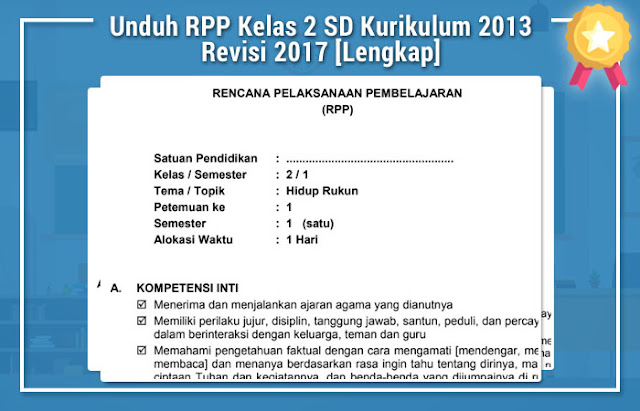 Unduh RPP Kelas 2 SD Kurikulum 2013 Revisi 2017 [Lengkap]