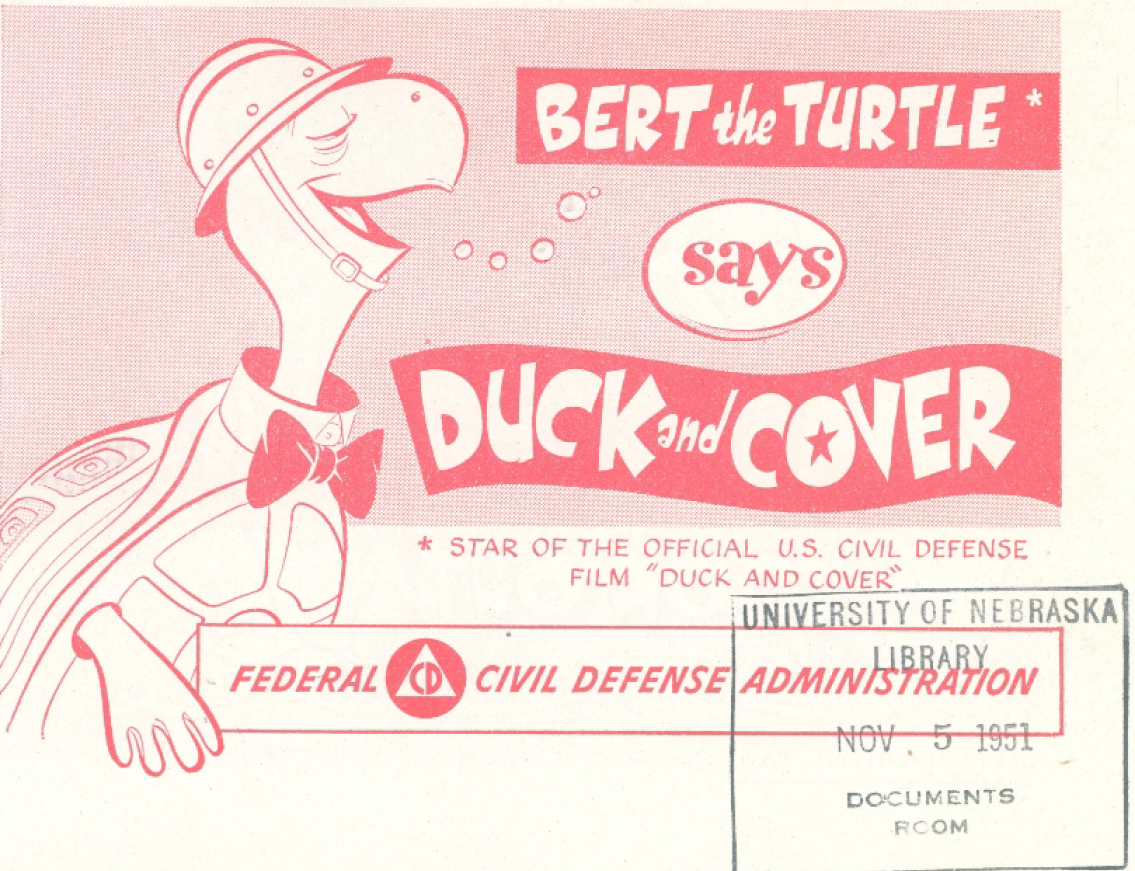 duck and cover 2 essay So, when duck and cover was completed in january 1952, its admonition perhaps could have saved some lives in the event of an atomic-bomb attack.