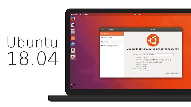 Ubuntu 18.04 LTS, Tampilannya Kece!
