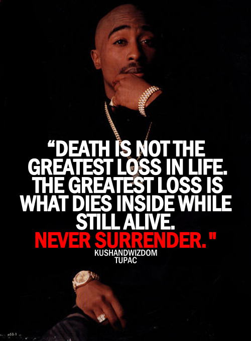 Best Tupac Quotes About Life. QuotesGram