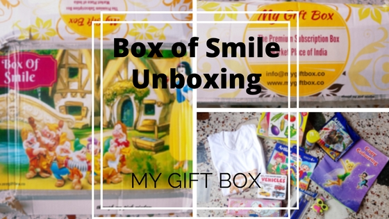 Unboxing of Box of Smile | My Gift Box| Monthly Subscription Box for Toddler