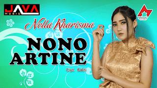 Lirik Lagu Nono Artine - Nella Kharisma