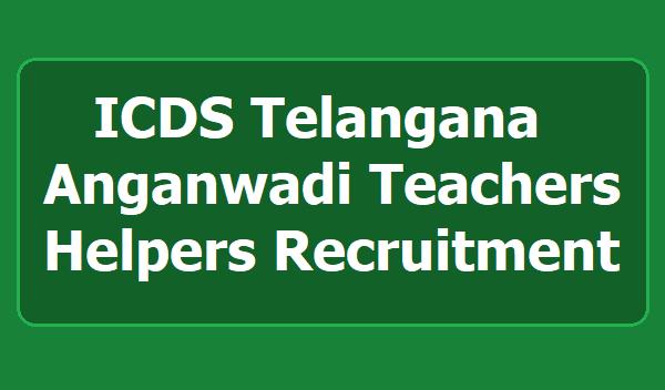 Telangana Anganwadi Teachers, Anganwadi Helpers Recruitment