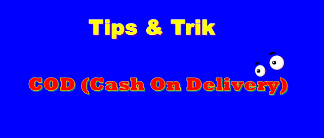 Tips Aman Melakukan Transaksi COD (Cash On Delivery)