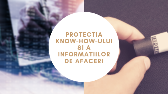 Protecția know-how-ului și a informațiilor de afaceri în domeniul foto