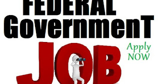 Apply For Federal Government jobs in Nigeria 2018