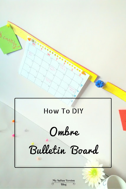 diy-how-to-ombre-bulletin-board-with-cork-board-myindianversion-blog