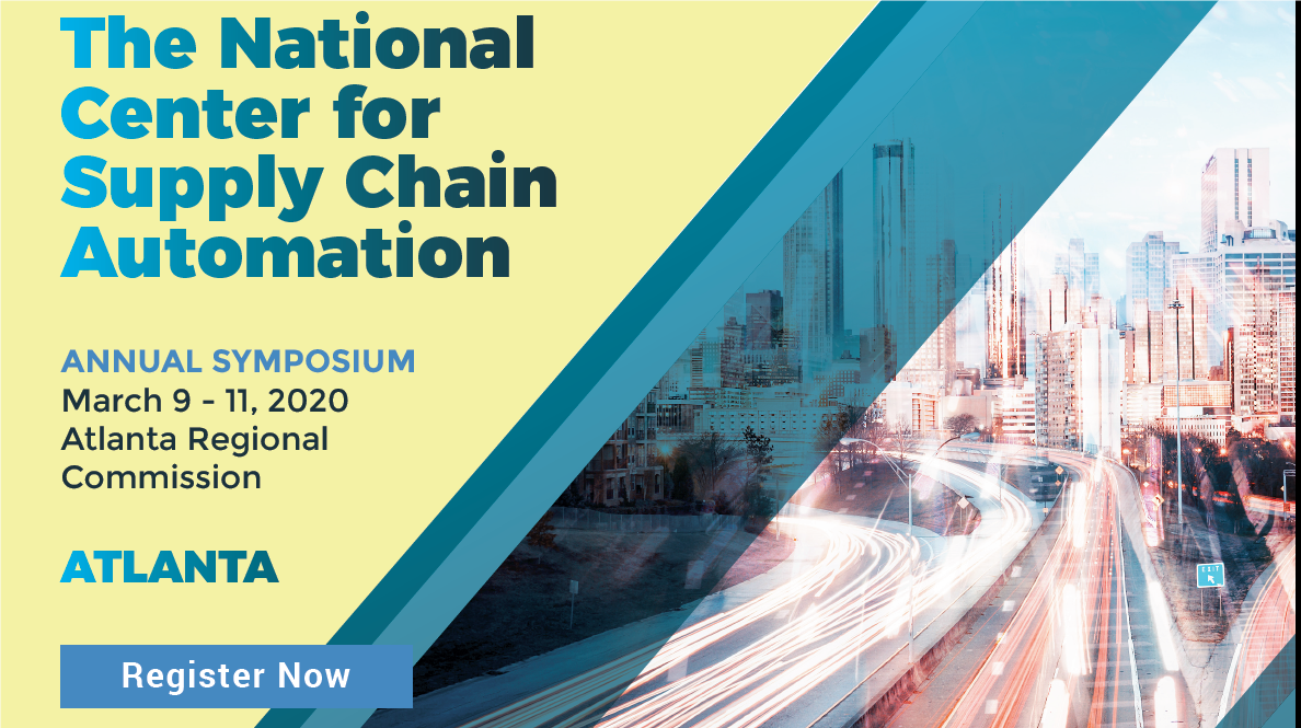The National Center for Supply Chain Automation Annual Symposium is here!