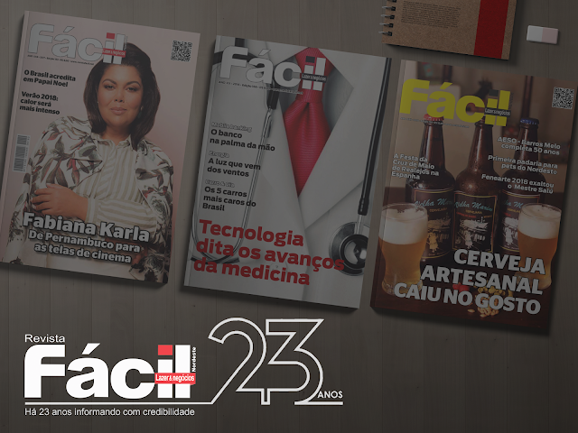 Revista Fácil completa 23 anos divulgando o crescimento do Nordeste