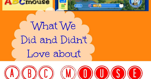 What We Did and Didn't Love about ABC Mouse