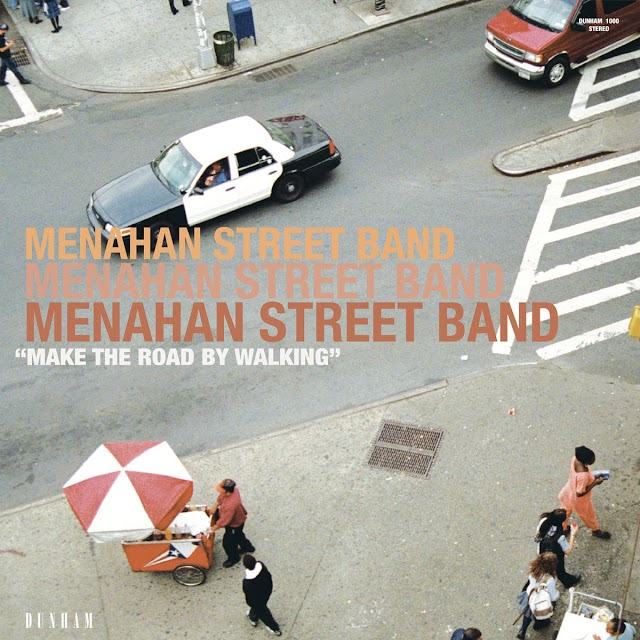 "Stream & Purchase ""Make The Road By Walking"" album by Menahan Street Band (Soul)"