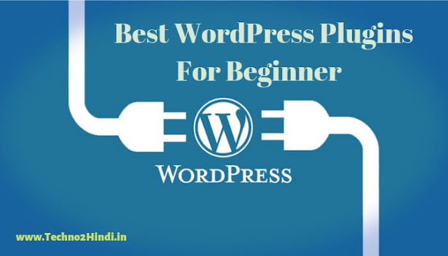 Top 10 Best WordPress Plugins for Blog in Hindi 2019
