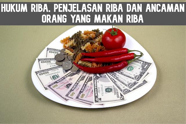 Hukum riba, penjelasan riba dan Ancaman Orang yang makan riba