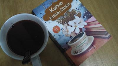 Kahve Kokulu Sözler, Ender Haluk Derince, Yakamoz Yayınları, Edebiyat, Özlü Sözler-Duvar Yazıları, Kitap Yorumları,