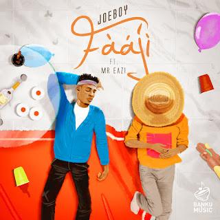 Joeboy  Feat. Mr Eazi - Fààjí