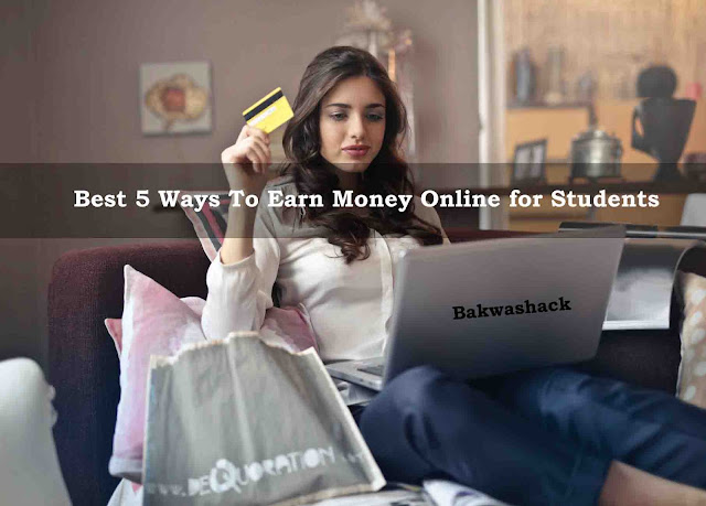 Best 5 Ways To Earn Money Online for Students