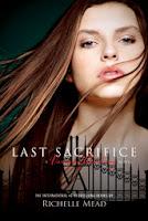 VAMPIRE ACEDEMY 6: SACRIFICIO FINAL - Ricelle Mead