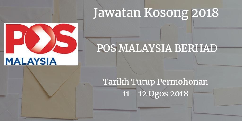 Jawatan Kosong POS MALAYSIA BERHAD 11 -12 Ogos 2018