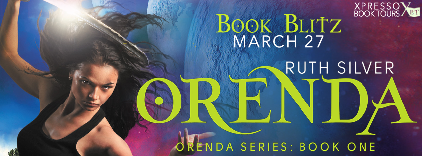 Book Blitz: Orenda by Ruth Silver, with excerpt, writing tips from the author and a giveaway!