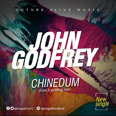 Music: Chinedum – John Godfrey