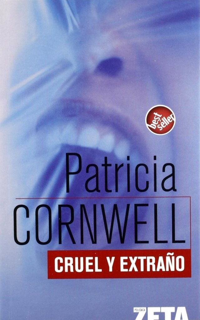 Cruel y Extraño – Patricia Cornwell