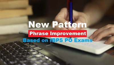 New Pattern English Quiz: Phrase Improvement