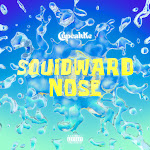cupcakKe - Squidward Nose - Single Cover