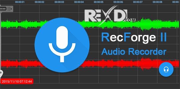 كيفية تسجيل الصوت بإحترافية عالية على الآندرويد Recforge Ii