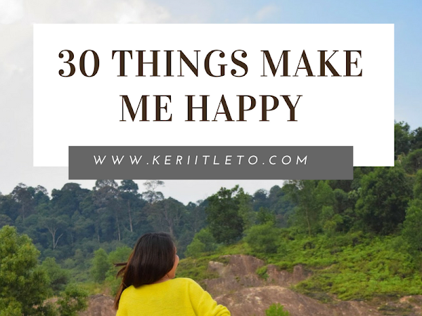 [November Special] 30 things makes me happy