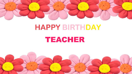 Latest Birthday Wishes | Quotes | Messages and Images for Your College Teacher