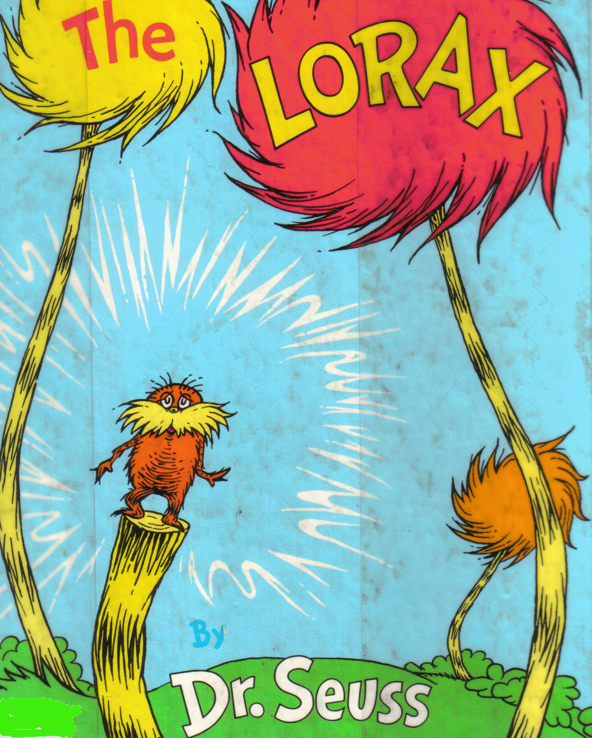 Reading Amp Writing By Pub Light The Lorax By Dr Seuss