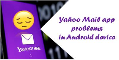 Yahoo mail app problems