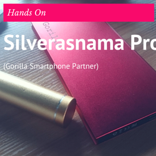 Hands On Silver Asnama (Gorilla Smartphone Partner) Product