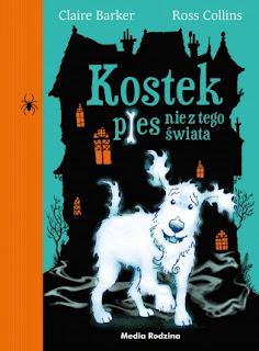 http://wilczelektury.blogspot.com/2016/07/kostek-pies-nie-z-tego-swiata.html
