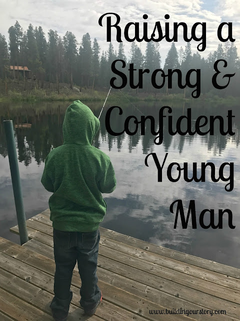 Raising a Strong & Confident Young Man, raising strong boys, boy mom, tips for raising boys, teaching boys to be strong and confident, tips on teaching boys to be confident, sensitive boys, parenting tips for sensitive children, raising strong children