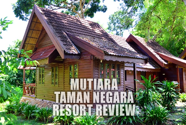 Review of Mutiara Taman Negara Resort