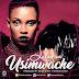Download New Audio : Lulu Diva - Usimwache { Official Audio }