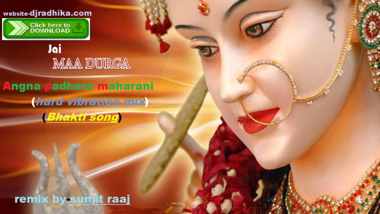 Djradhika com: 3 Angana padharo maharani (bhakti mix) mp3