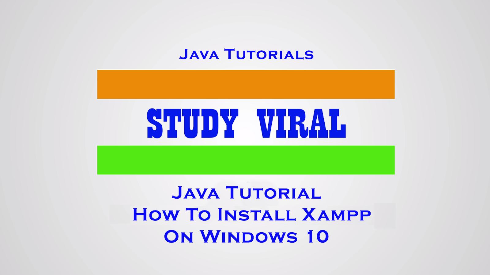 2018 study viral java tutorials for beginners step by step install xampp for java netbeans on windows 10 study viral baditri Gallery