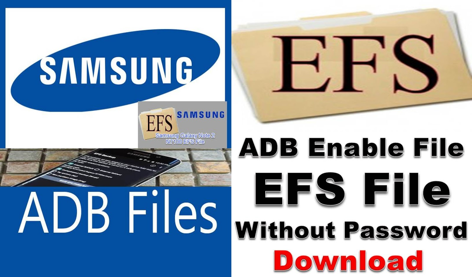 All Samsung ADB Enable File & EFS File 100% Tested Without Password