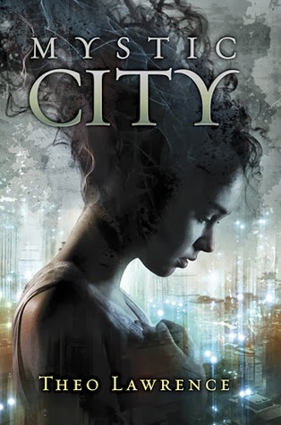 Theo lawrence mystic city book 3