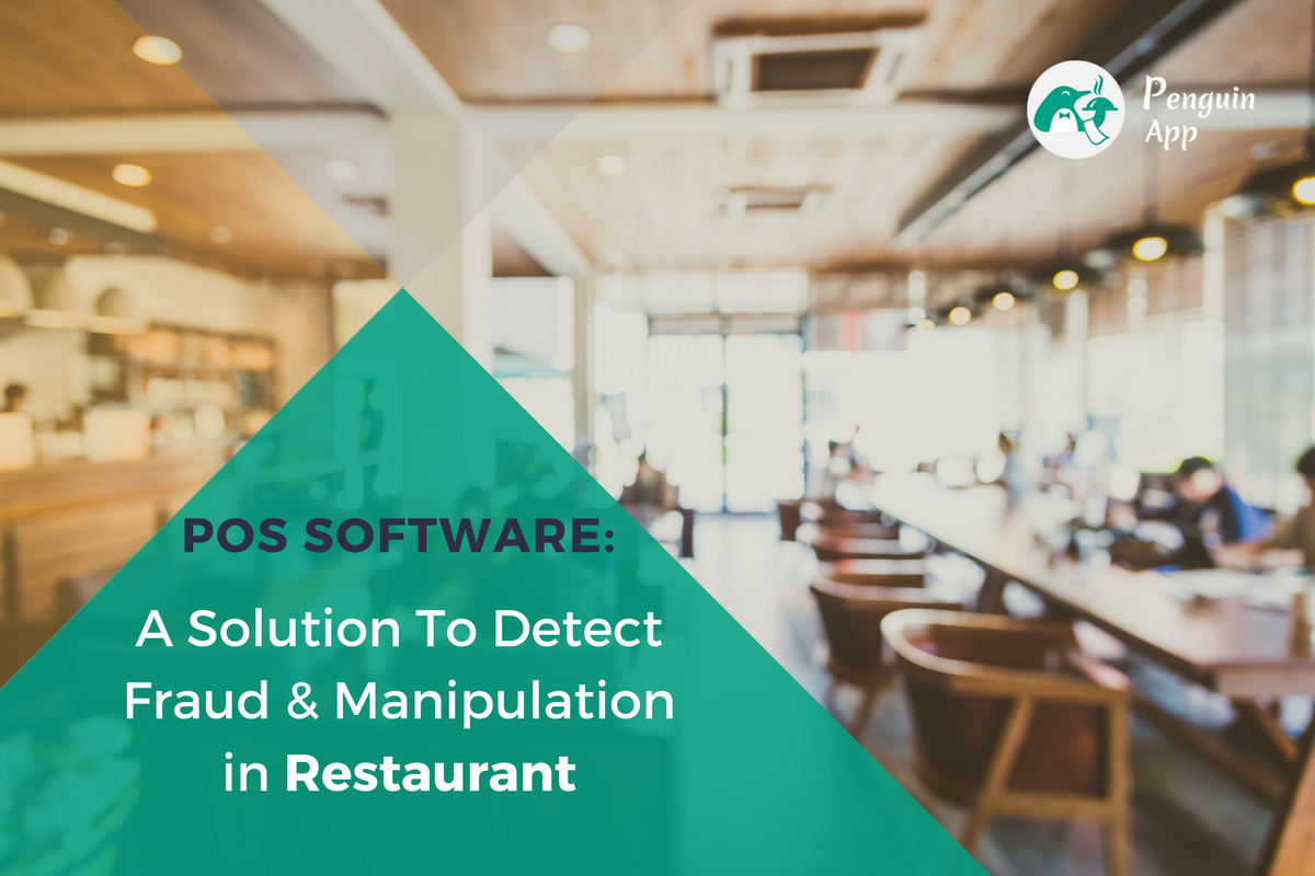 How to Detect Fraud and Manipulation at your Restaurant