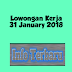 Lowongan Kerja 31 January 2018