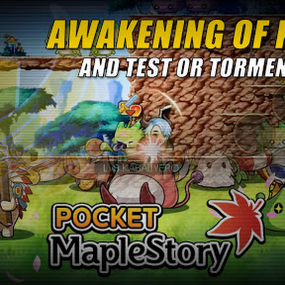 Pocket MapleStory SEA ★ Awakening Of Kaiser & Test Or Torment