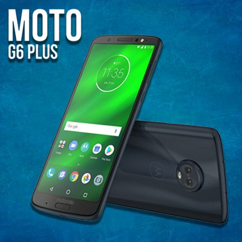 Motorola launches moto g6 plus priced at Rs 22,499