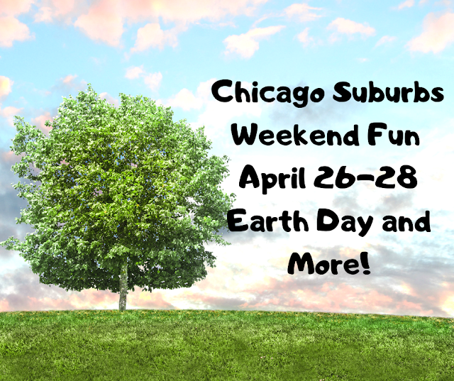 Chicago Suburbs Weekend Family Fun April 26-28 Earth Day, Local Art Demos, Glass Making, Golf and More!