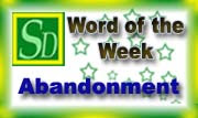 Word of the week - Abandonment