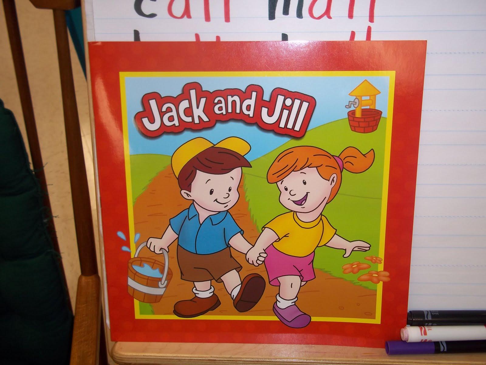 Kinder Garden: Mrs. Wood's Kindergarten Class: Jack And Jill