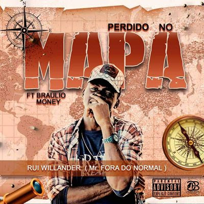 Rui Willander - Perdido No Mapa (feat Braulio Money)